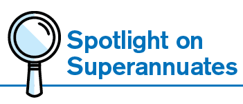 Spotlight on Superannuates